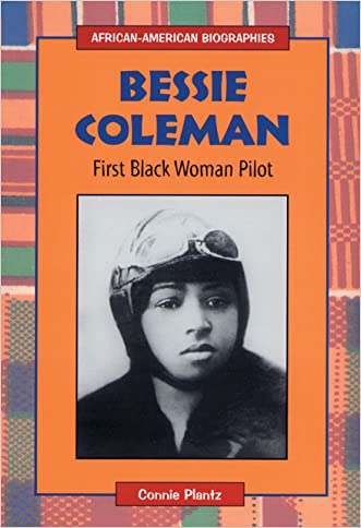 Bessie Coleman: First Black Woman Pilot (African-American Biographies (Enslow))
