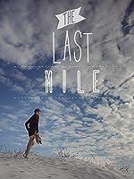The Last Mile [HD]