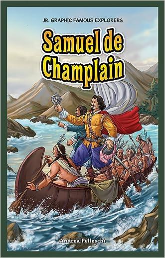 Samuel de Champlain (Jr. Graphic Famous Explorers)