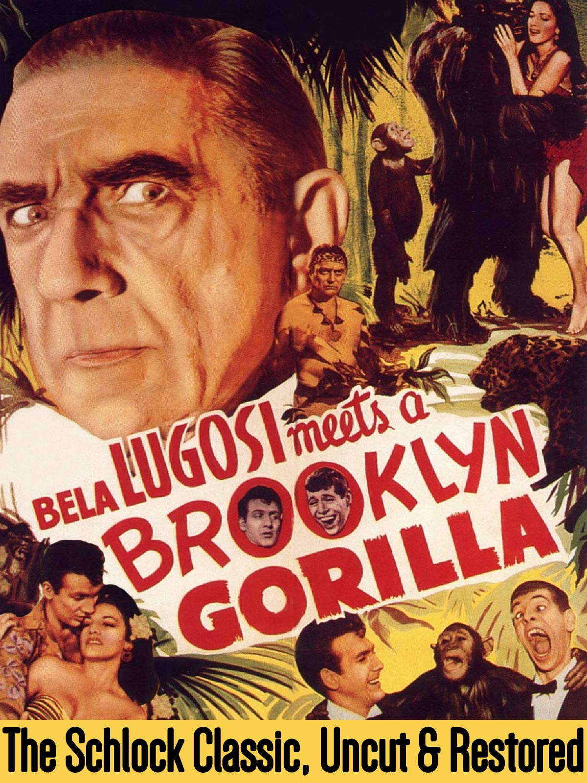 Bela Lugosi Meets A Brooklyn Gorilla - The Schlock Classic, Uncut & Restored
