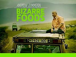 Bizarre Foods with Andrew Zimmern Season 2