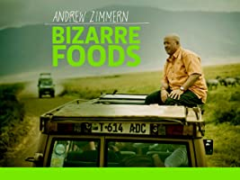 Bizarre Foods with Andrew Zimmern Season 2 [HD]