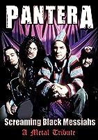 Pantera - Screaming Black Messiahs Unauthorized