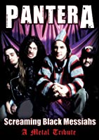 Pantera - Screaming Black Messiahs Unauthorized
