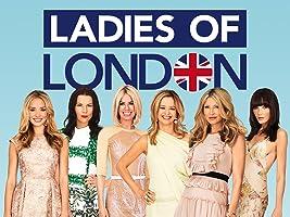 Ladies of London, Season 1
