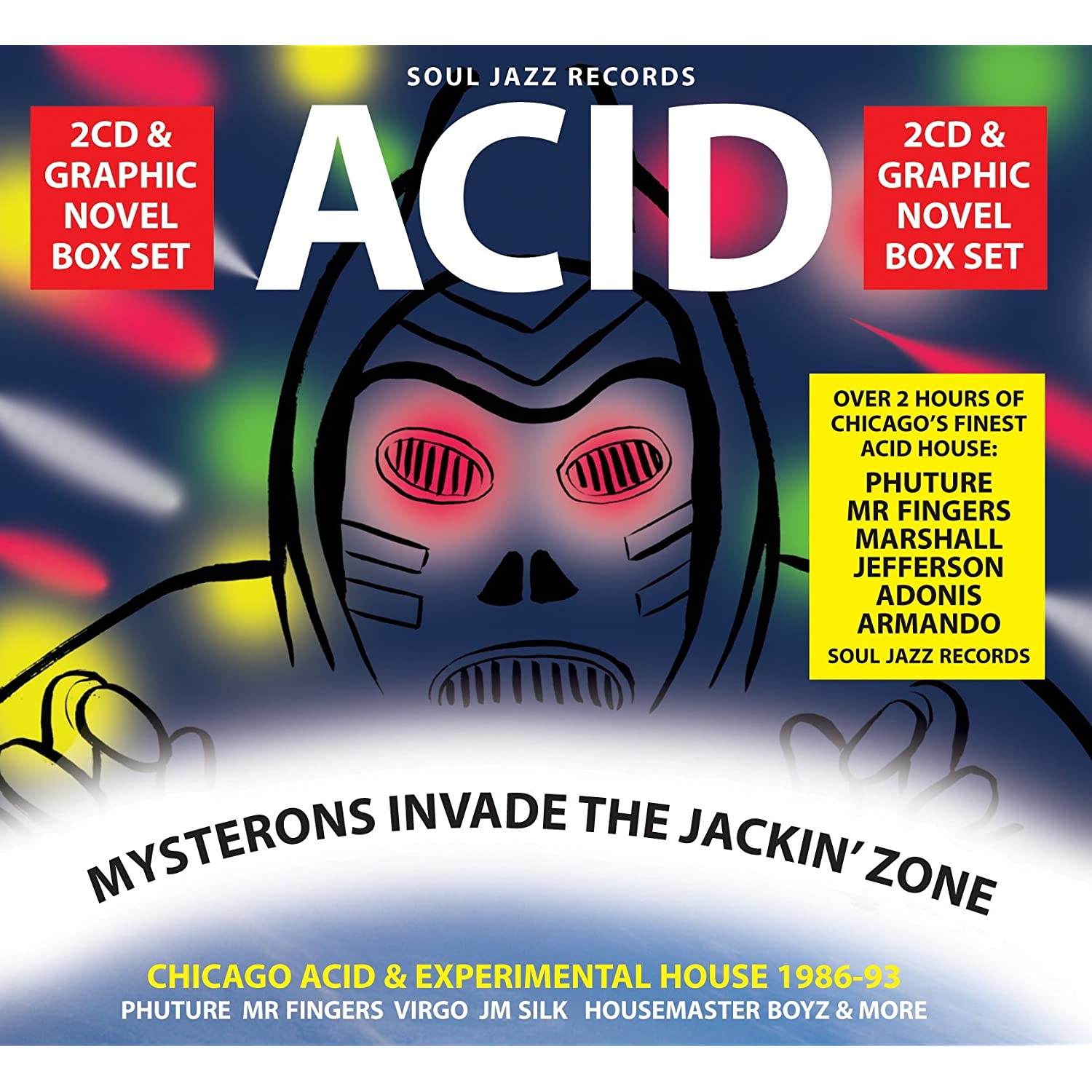 Acid mysterons invade the jackin zone chicago acid and for House music 1986