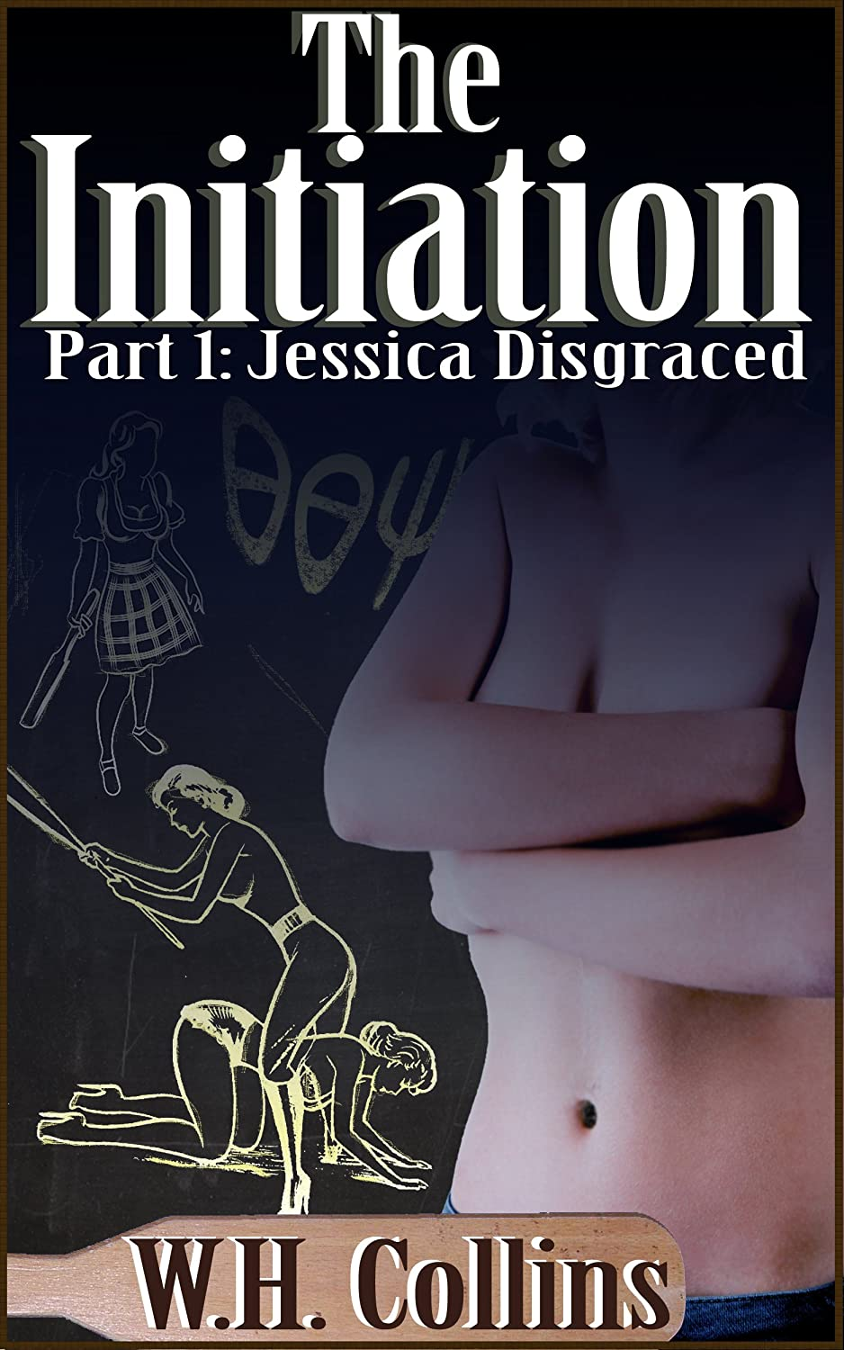 The Initiation 1: Jessica Disgraced