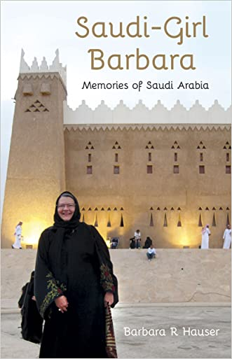 """Saudi-Girl Barbara (Memories of Saudi Arabia)"""