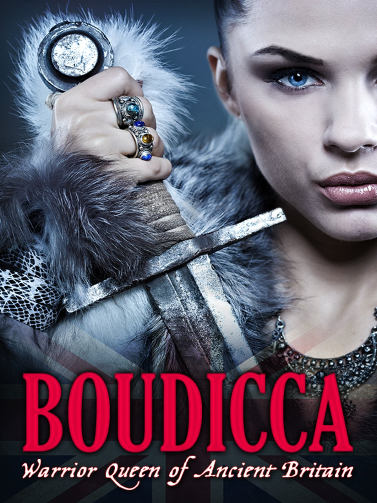Boudicca: Warrior Queen of Ancient Britain