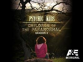Psychic Kids Season 3