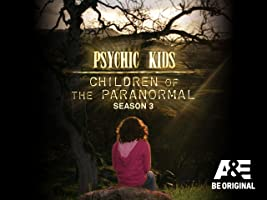 Psychic Kids Season 3