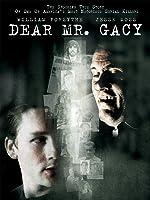 Dear Mr. Gacy