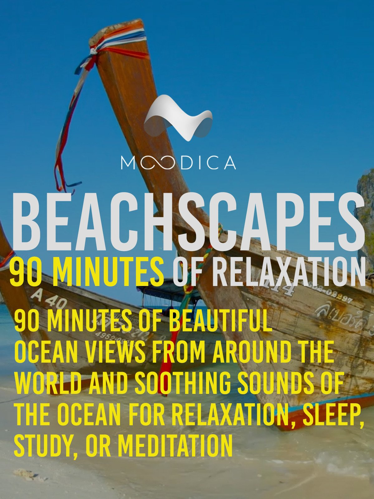 Beachscapes: 90 Minutes of Relaxation: 90 Minutes of Beautiful Ocean Views From Around The World and Soothing Sounds of the Ocean for Relaxation, Sleep, Study, or Meditation