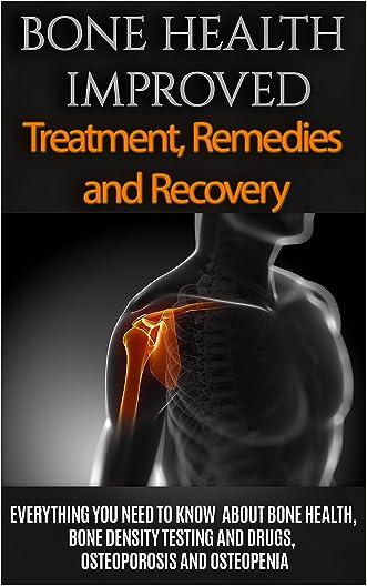 Bone Health: Treatment for beginners  - Basics about Bone Health, Bone density, Osteoporosis and Osteopenia (Osteoporosis and Bone Health - Healthy Bones Tips - Bone Health 101)