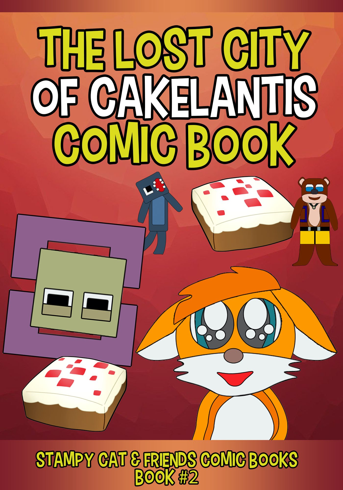 Reviews: Stampy Cat Comics: The Lost City of Cakelantis