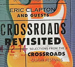 Book Cover: Crossroads Revisited Selections From The Crossroads Guitar Festivals
