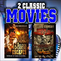 Two Classic Movies: Bulldog Drummond Escapes and Check and Double Check