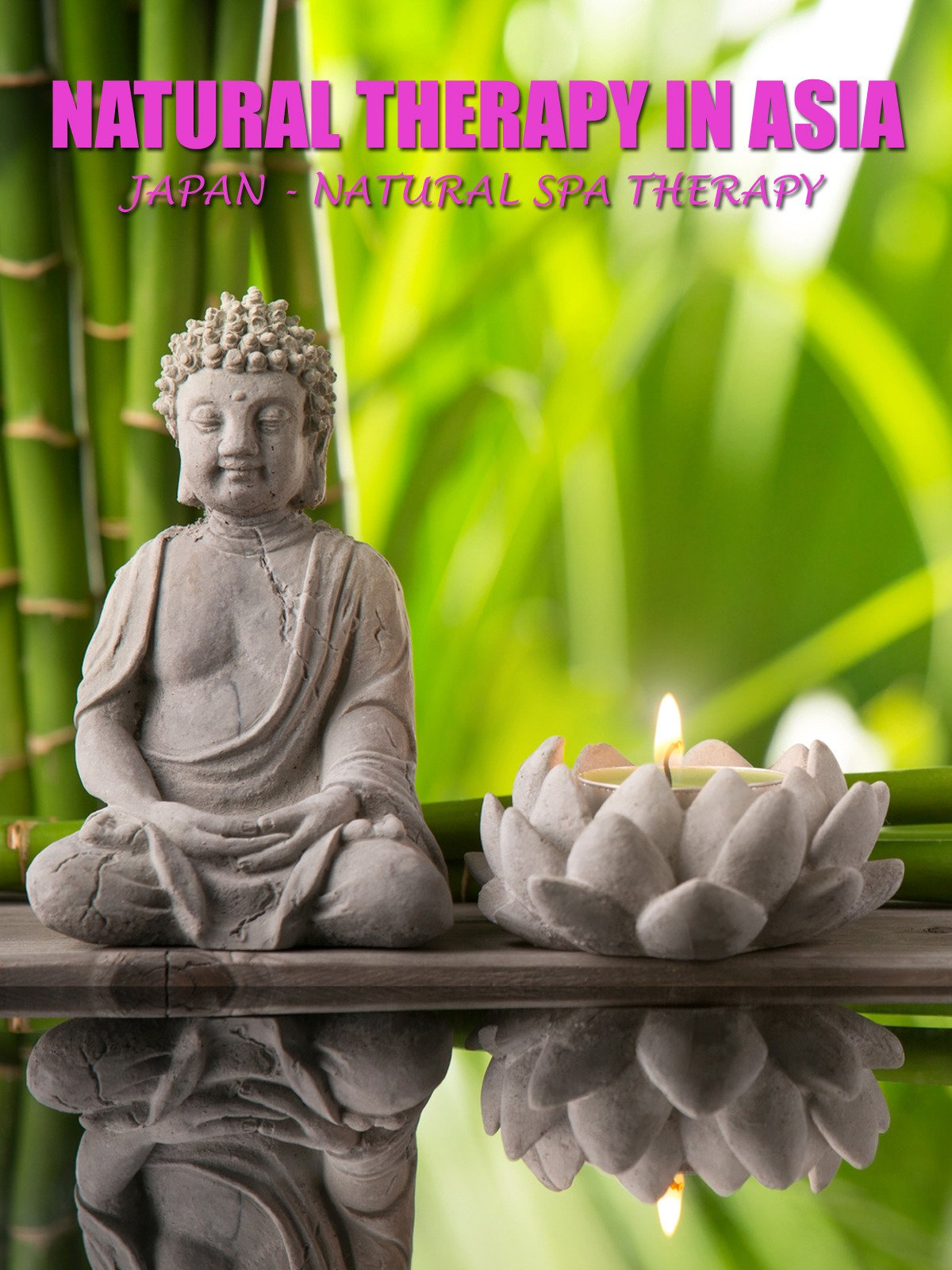 Natural Therapy in Asia