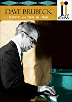 Brubeck, Dave: Live in '64 and '66