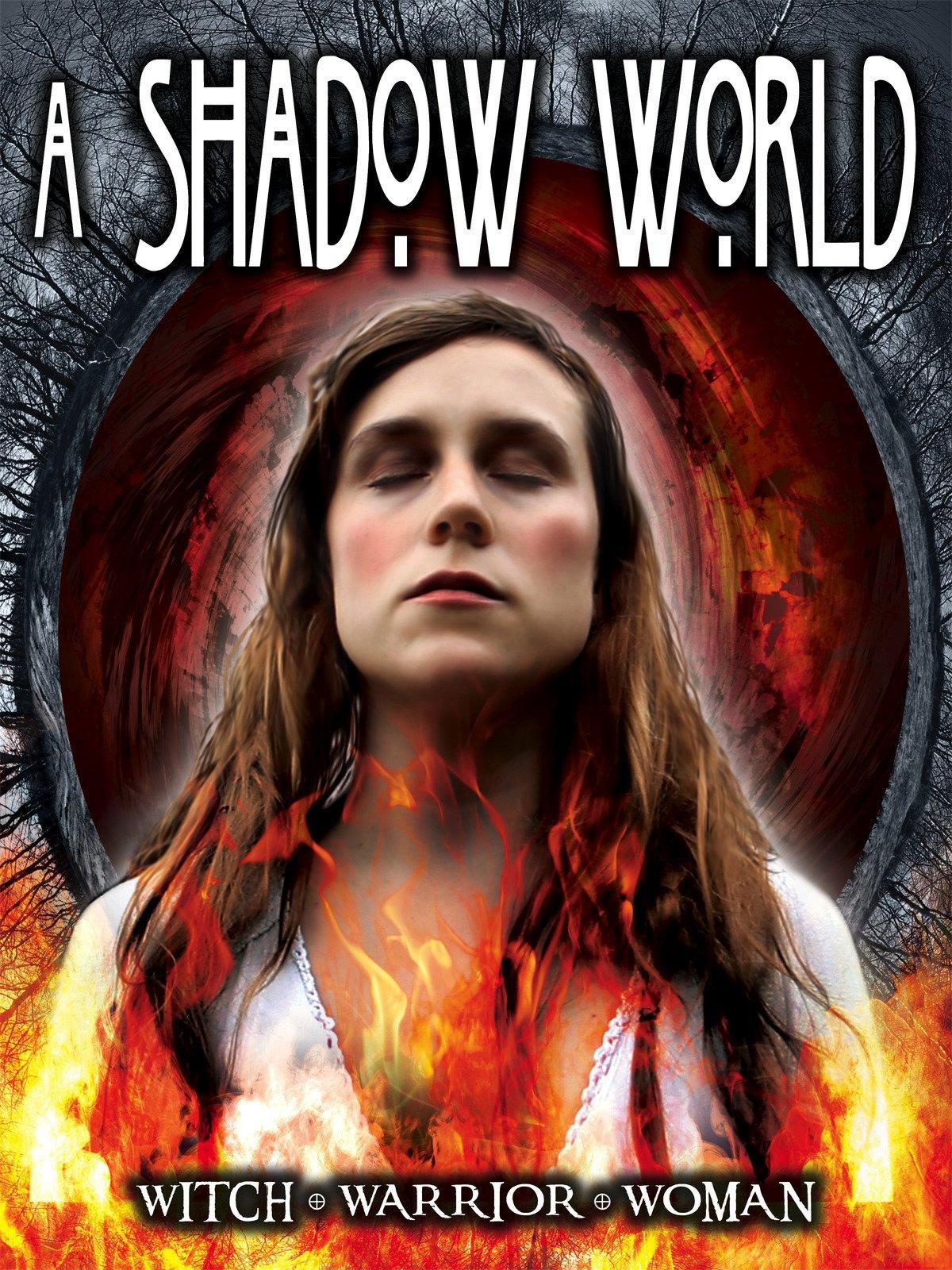 A Shadow World