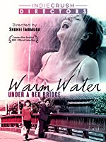 Warm Water Under a Red Bridge (English Subtitled)