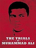 The Trials of Muhammad Ali [HD]