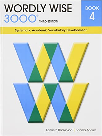Wordly Wise 3000 Book 4: Systematic Academic Vocabulary Development (Wordly Wise 3000: 3rd Edition) written by Kenneth Hodkinson