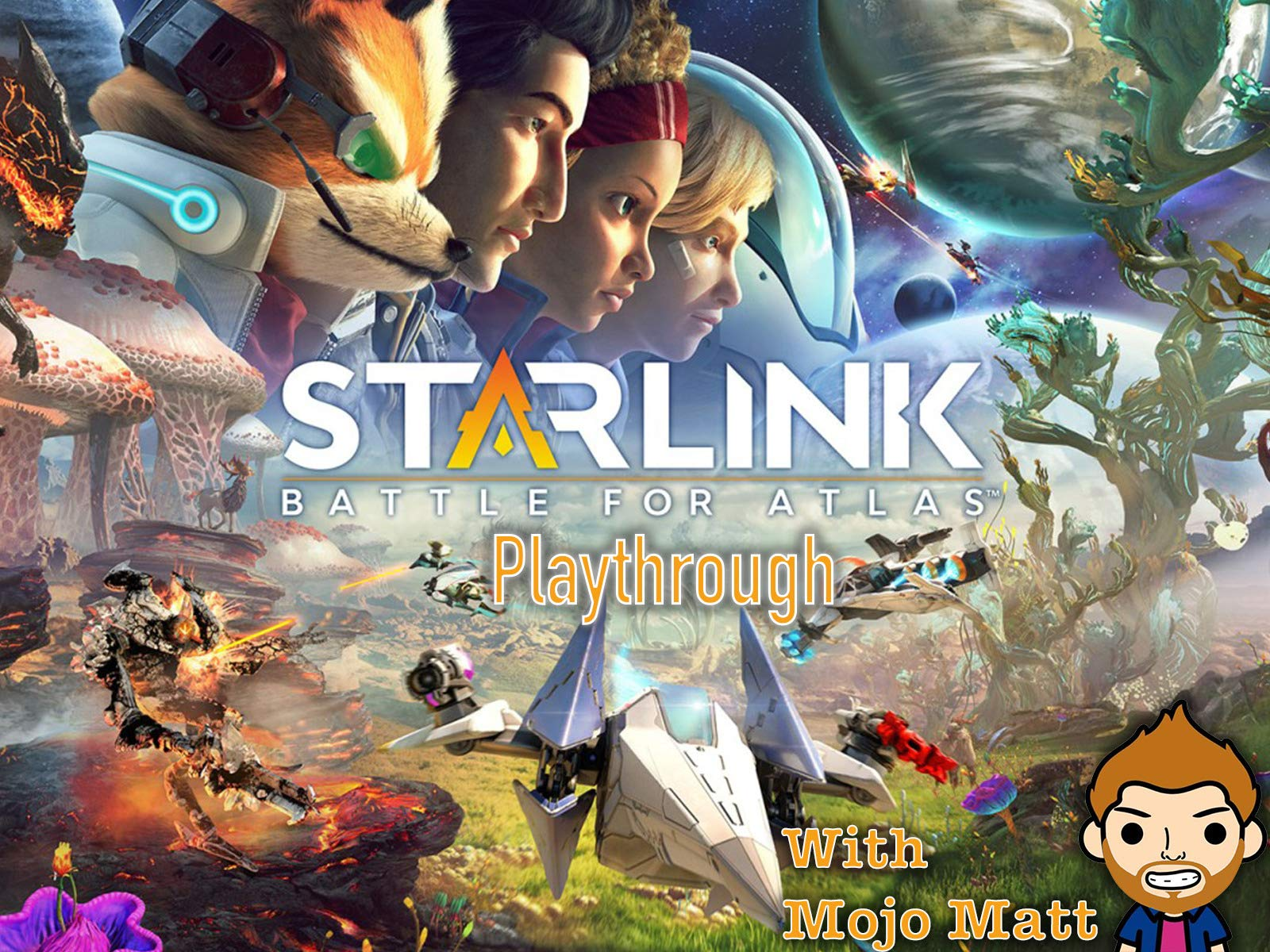 Starlink Battle For Atlas Playthrough With Mojo Matt on Amazon Prime Instant Video UK