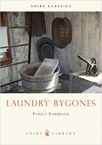 Laundry Bygones (Shire Library)