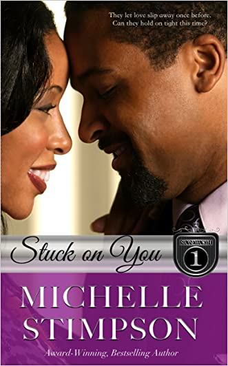 Stuck On You (Stoneworth Series Book 1)