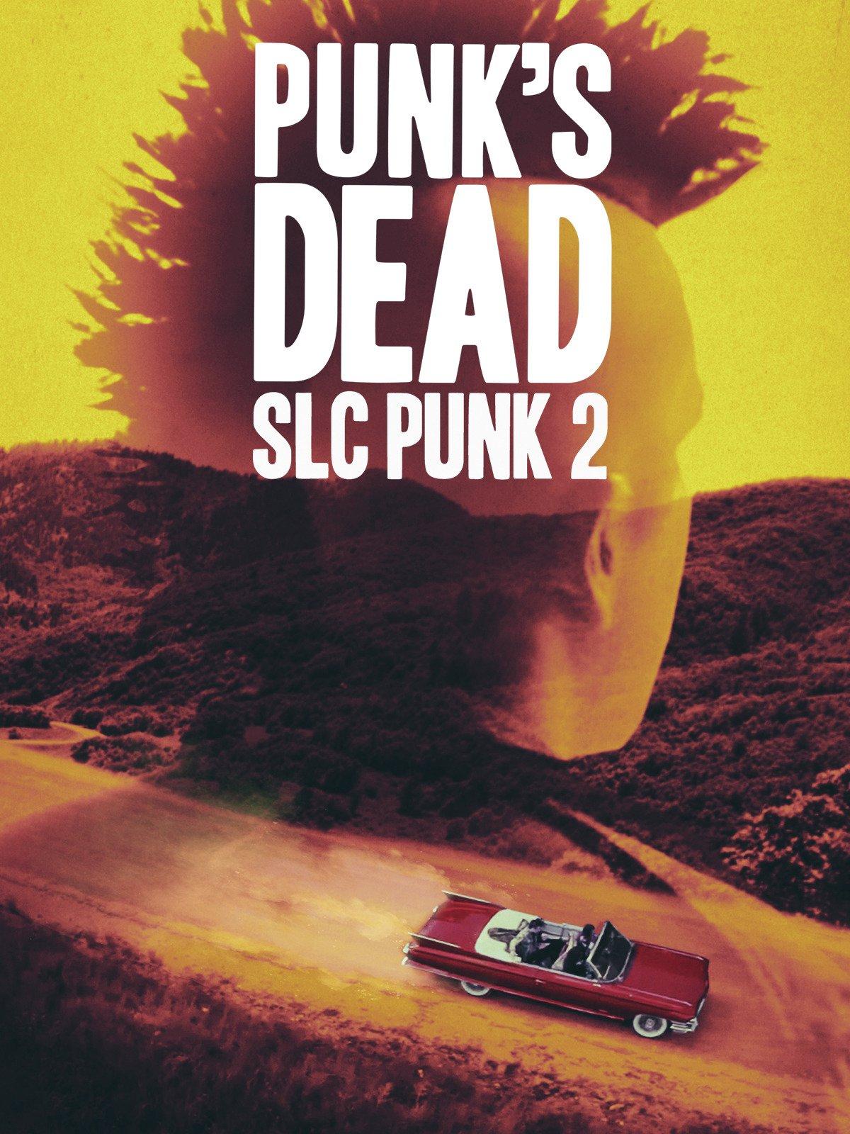 Punk's Dead: SLC Punk 2 on Amazon Prime Video UK