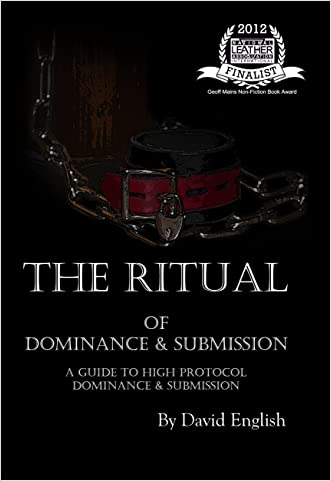 The Ritual of Dominance & Submission written by David English