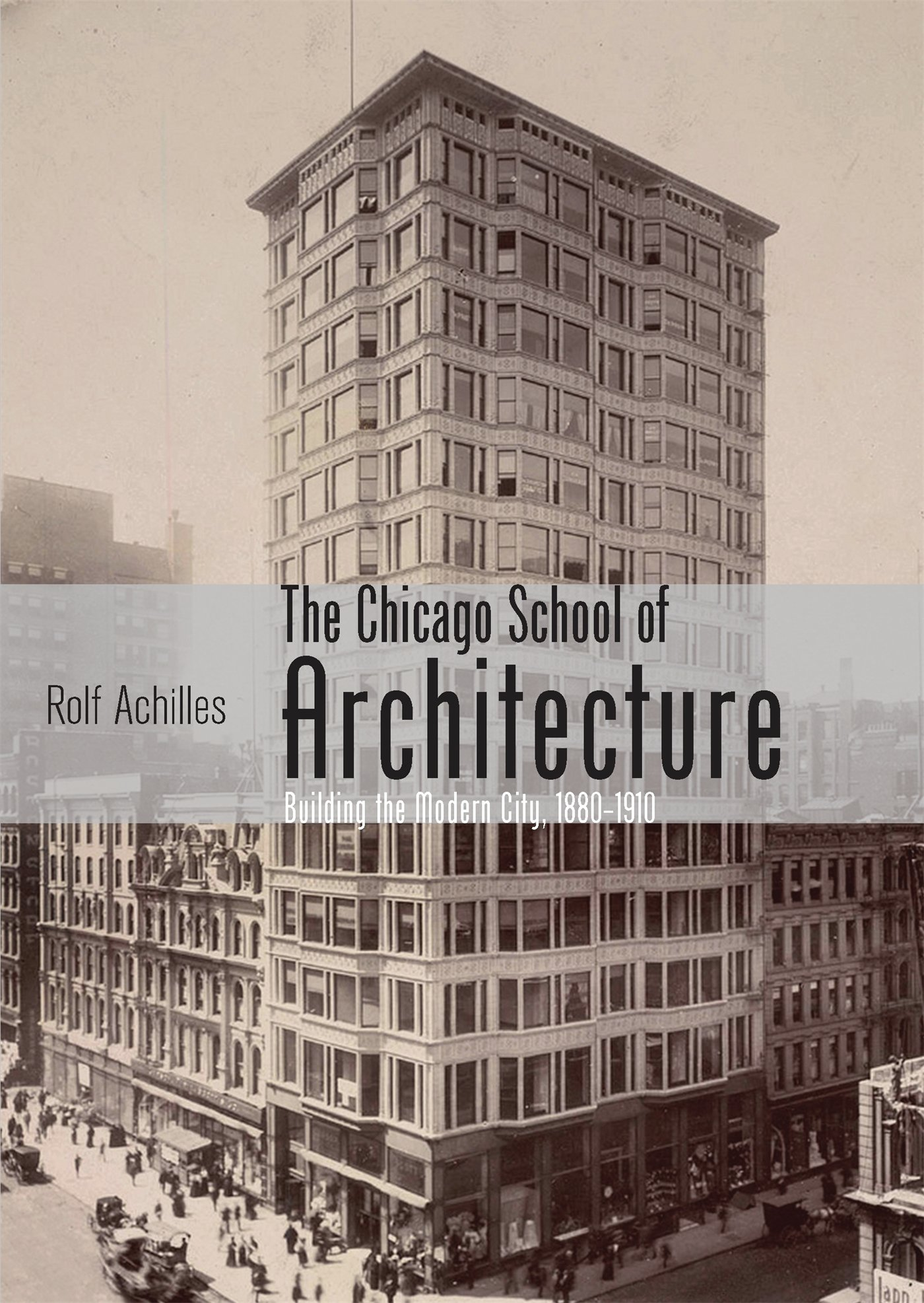 The Chicago School of Architecture ISBN-13 9780747812395