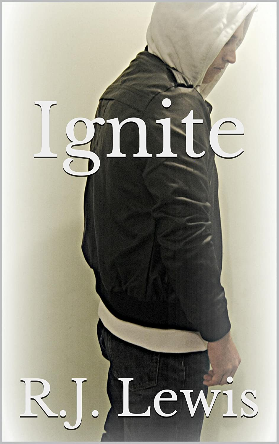 Cover of Ignite by R.J. lewis