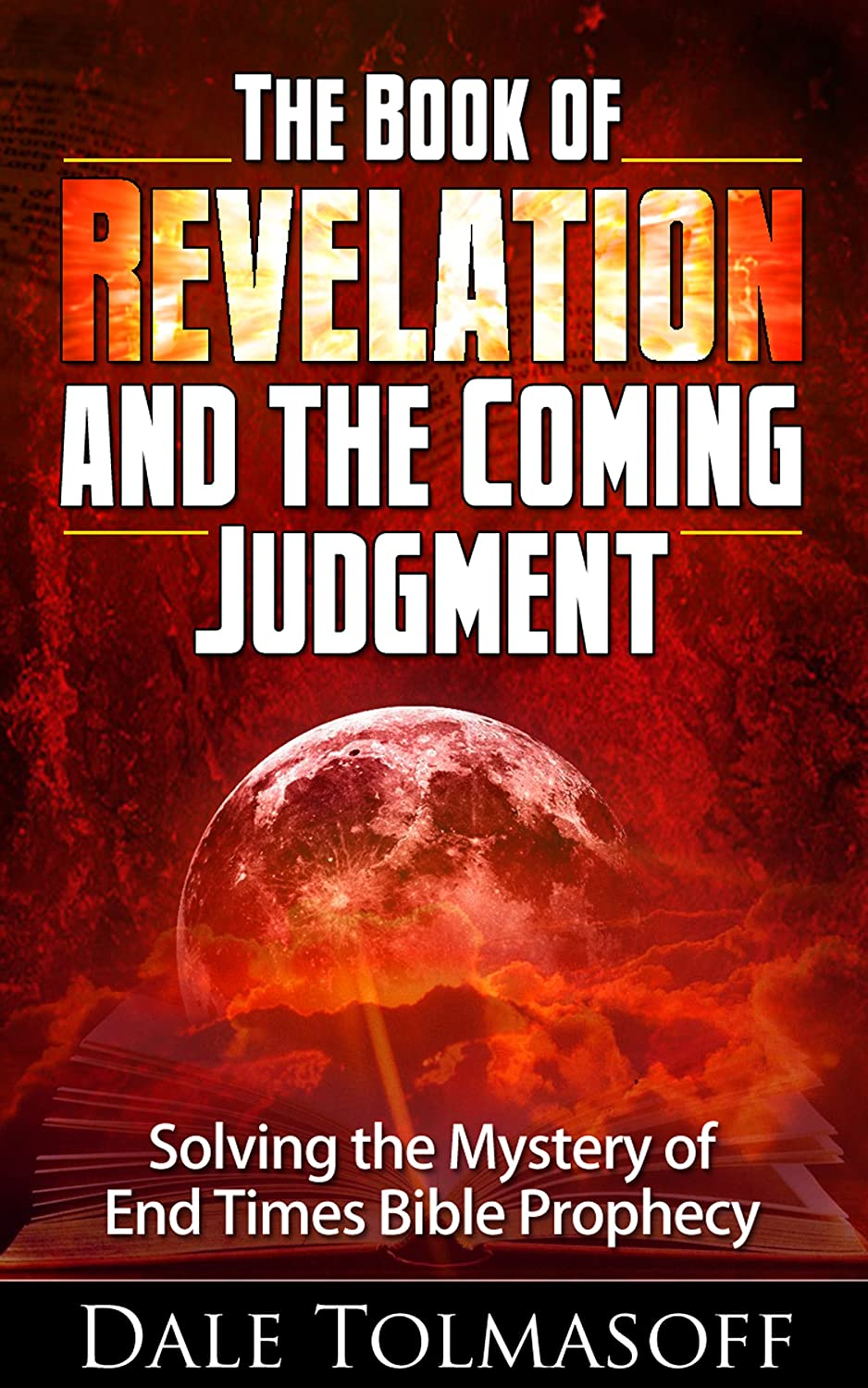 Book review: The Book of Revelation and the Coming Judgment