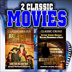 Two Classic Movies: Breaking the Ice and Bulldog Drummond Comes Back