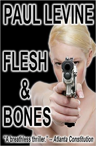 FLESH & BONES (Jake Lassiter Legal Thrillers Book 7)