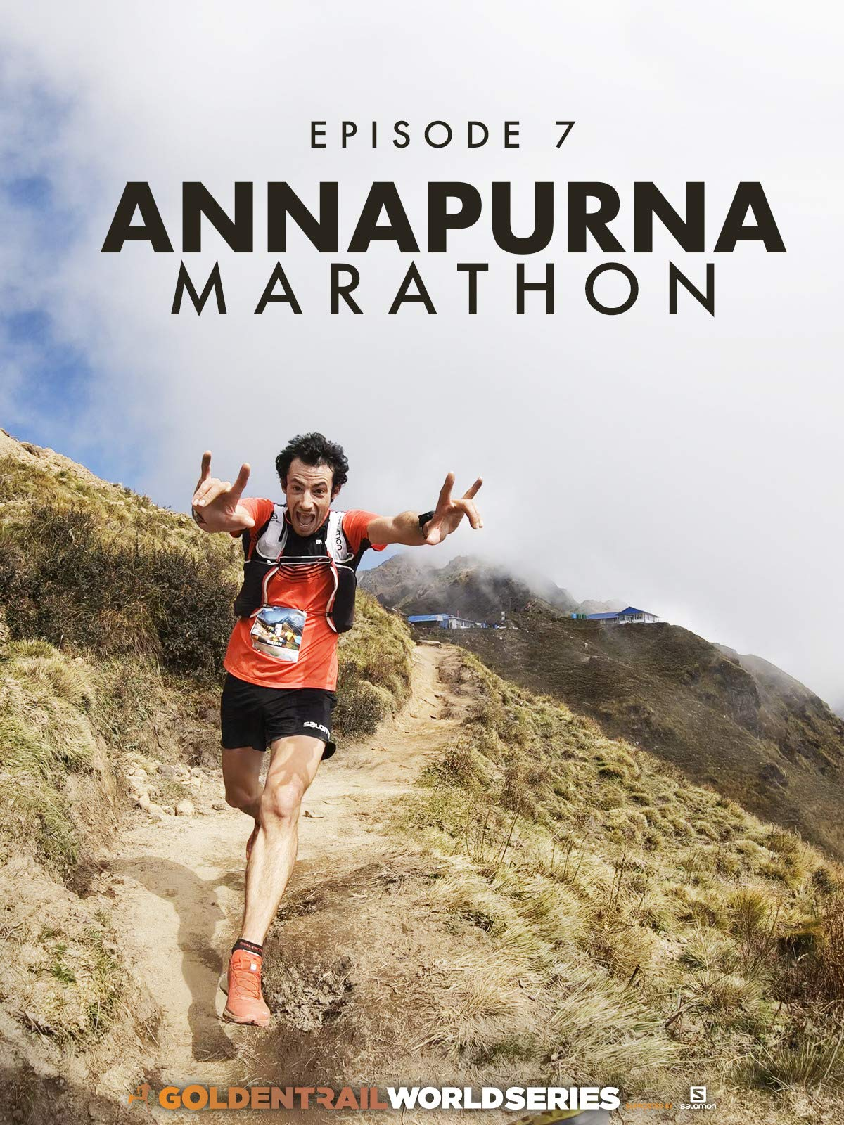 Golden Trail World Series - Episode 7 - Annapurna Marathon on Amazon Prime Instant Video UK