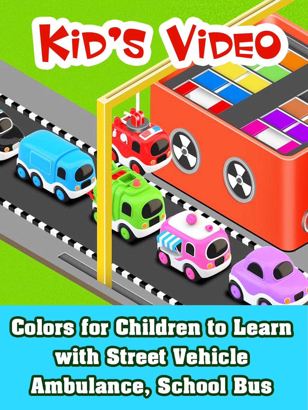 Colors for Children to Learn with Street Vehicle