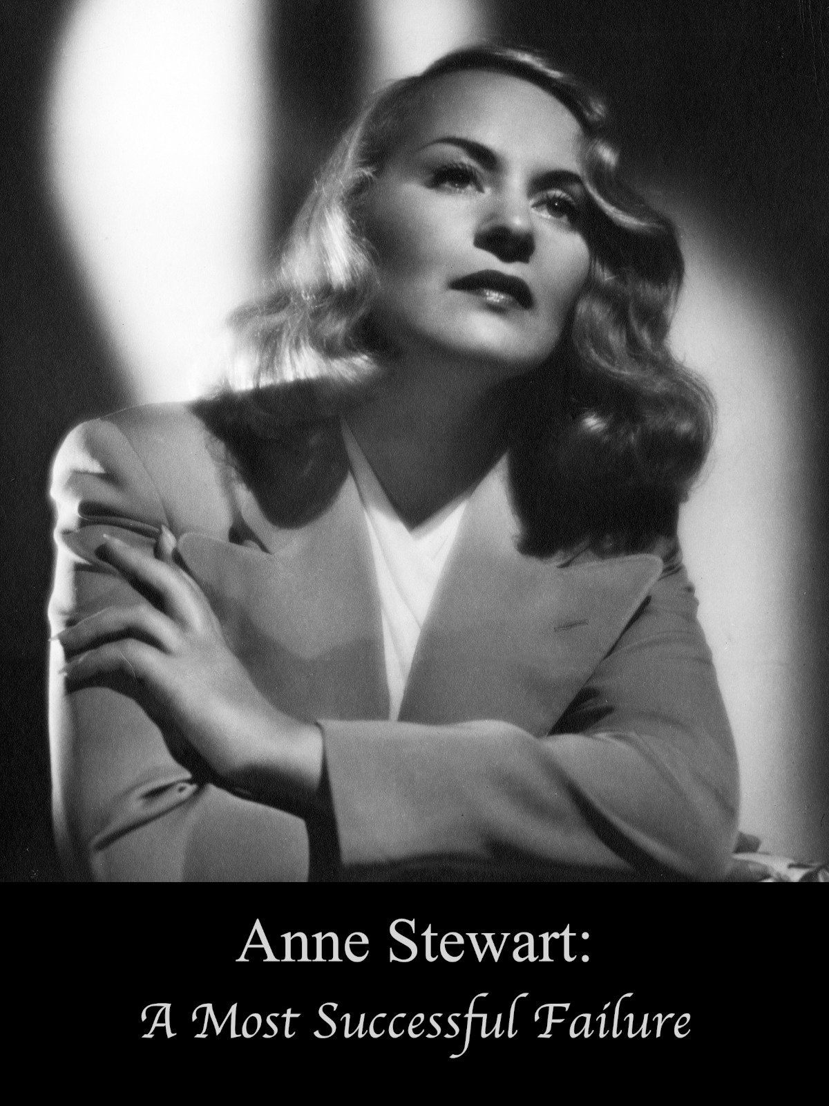 Anne Stewart: A Most Successful Failure on Amazon Prime Instant Video UK