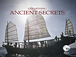 Unearthing Ancient Secrets Season 1