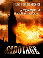 Sabotage: Classic Alfred Hitchcock Movie