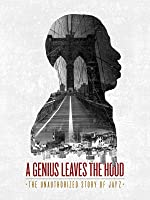 A Genius Leaves the Hood: The Unauthorized Story of Jay Z