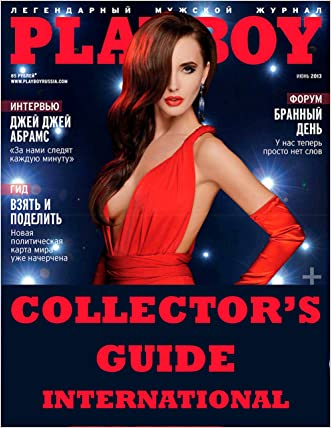 PLAYBOY MAGAZINE COLLECTOR'S GUIDE VOL. 7: INTERNATIONAL EDITION: PLAYBOY Magazine Covers From Around The World