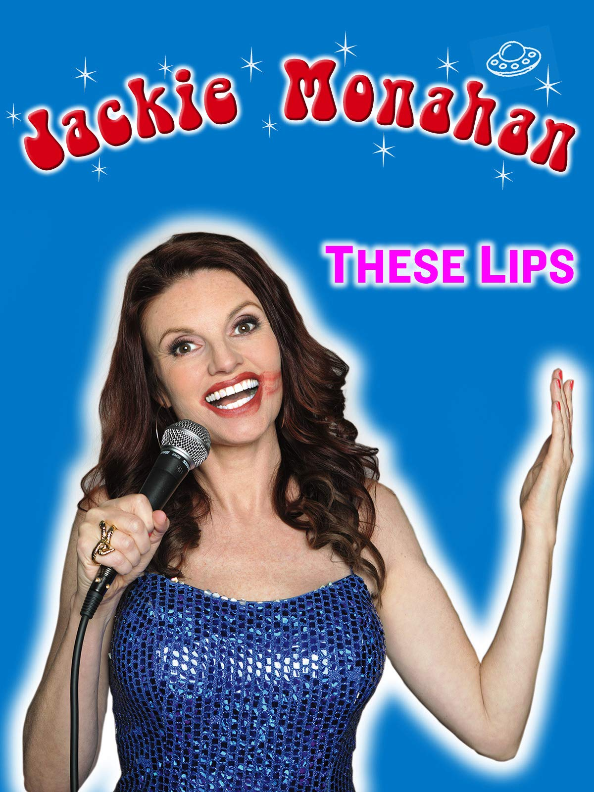 Jackie Monahan - These Lips on Amazon Prime Instant Video UK