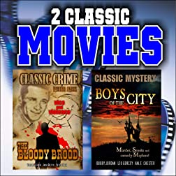 Two Classic Movies: The Bloody Brood and Boys of the City