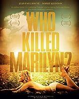 Who Killed Marilyn? - Poupoupidou