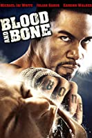 Blood And Bone [HD]