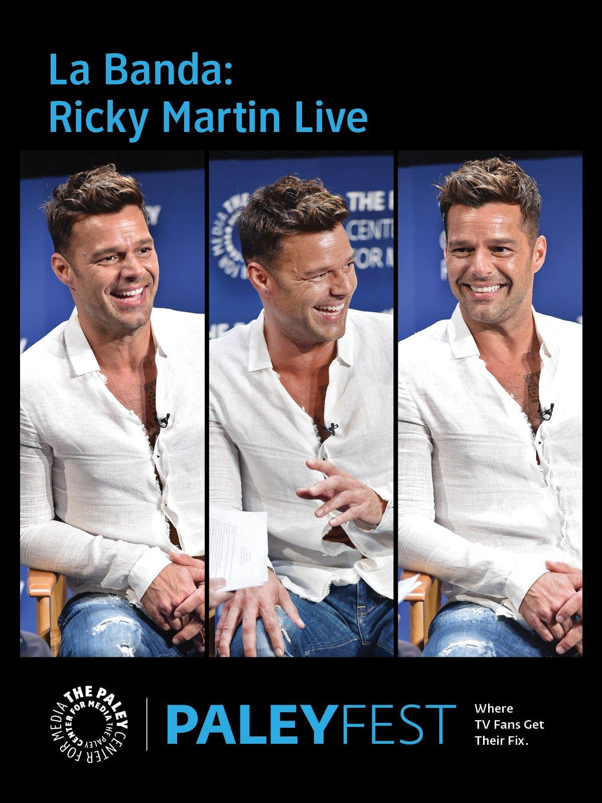 La Banda: Ricky Martin PaleyFest