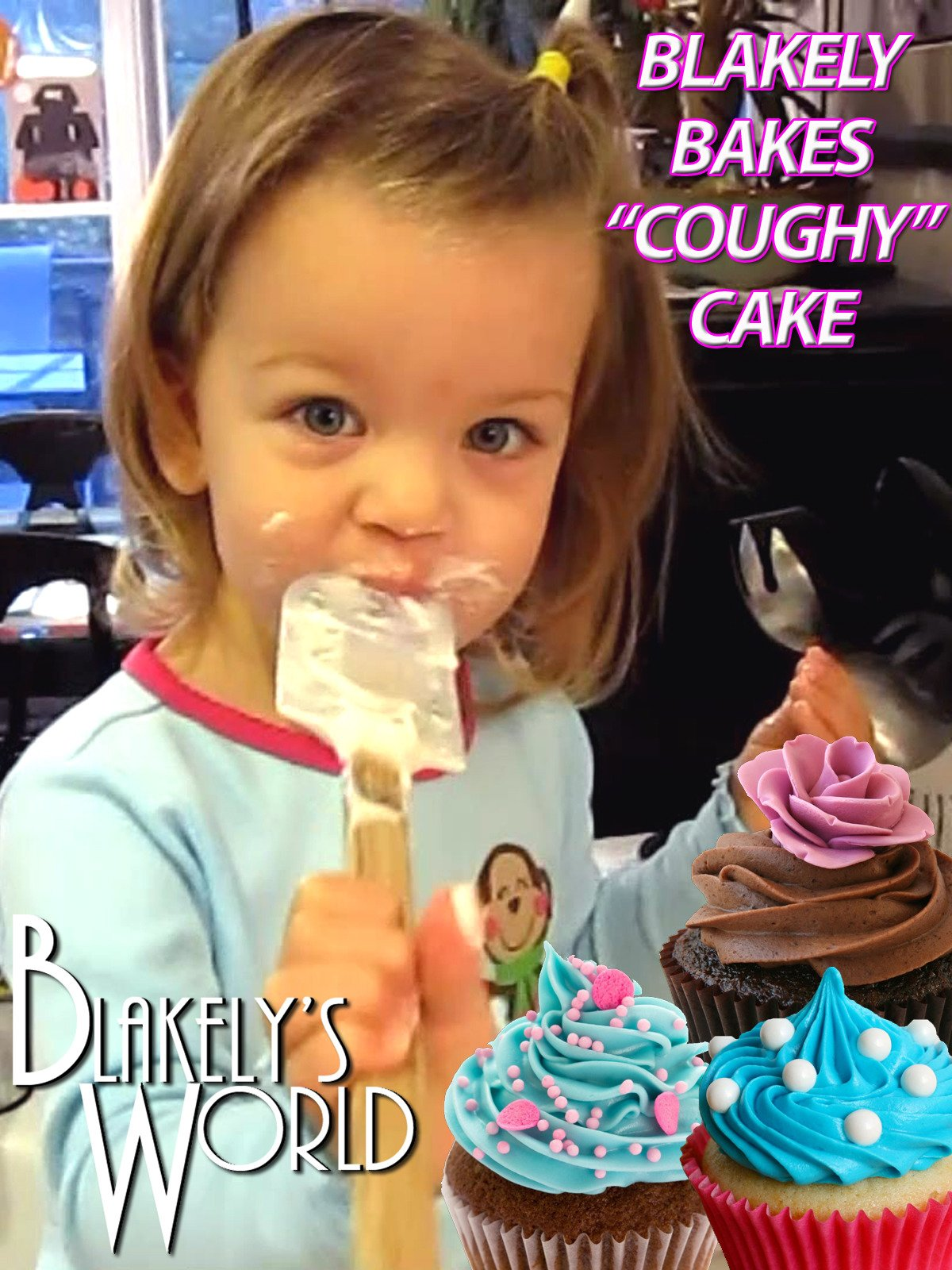 "Blakely Bakes ""Coughy"" Cake"